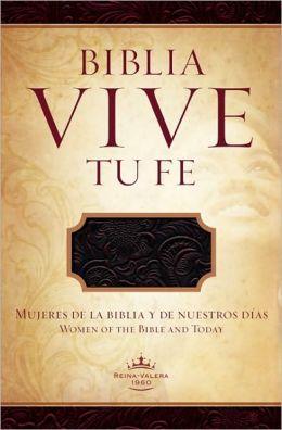 RVR 1960 Biblia Vive tu Fe, arándano agrio piel fabricada: Mujeres de la Biblia y de Nuestros Dias