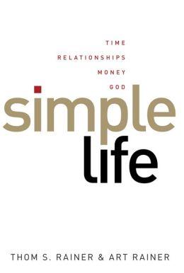Simple Life: Time Relationships Money God