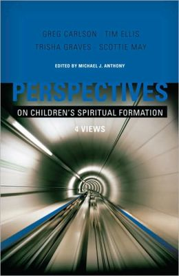 Perspectives on Children's Spirituality: Four Views