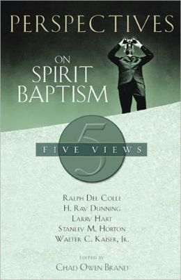 Perspectives on Spirit Baptism