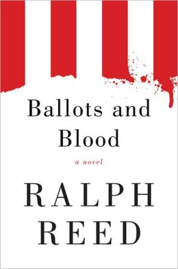Ballots and Blood: A Novel