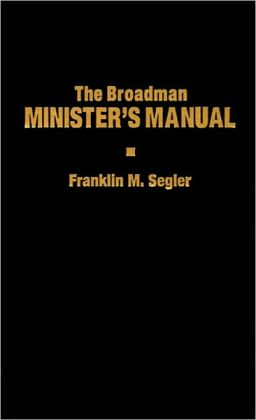 The Broadman Minister's Manual