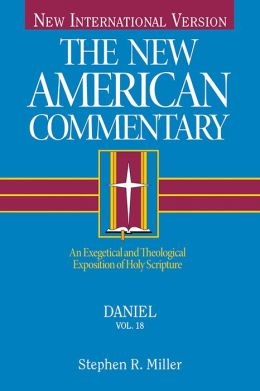 The New American Commentary Volume 18 - Daniel