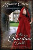 The Guardian Duke (Forgotten Castles Series #1)