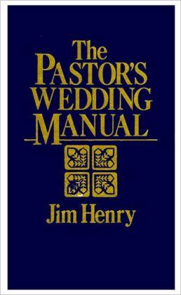 The Pastor's Wedding Manual