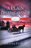 A Plain Disappearance (Appleseed Creek Series #3)