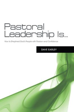 Pastoral Leadership is...