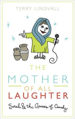 The Mother of All Laughter