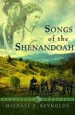 Songs of the Shenandoah: A Novel