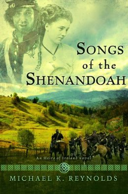 Songs of the Shenandoah (Heirs of Ireland Series #3)