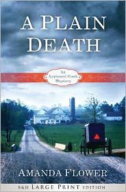 A Plain Death (Large Print Printed Hardcover): An Appleseed Creek Mystery