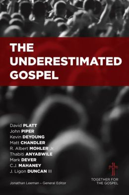 The Underestimated Gospel