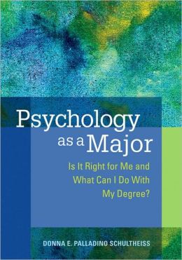 Psychology As a Major: Is It Right for Me and What Can I Do with My Degree?