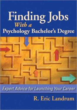 Finding Jobs with a Psychology Bachelor's Degree: Expert Advice for Launching Your Career