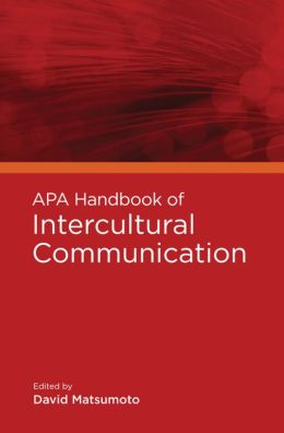 APA Handbook of Intercultural Communication