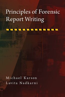 Principles of Forensic Report Writing