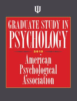 Graduate Study in Psychology, 2015 Edition
