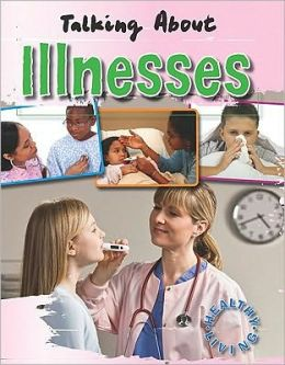 Talking About Illnesses