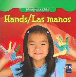 Hands / Las manos