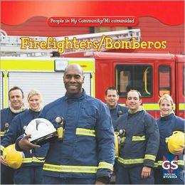 Firefighters / Bomberos