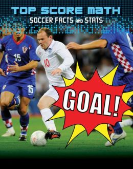 Goal! Soccer Facts and Stats
