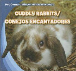 Cuddly Rabbits / Conejos encantadores