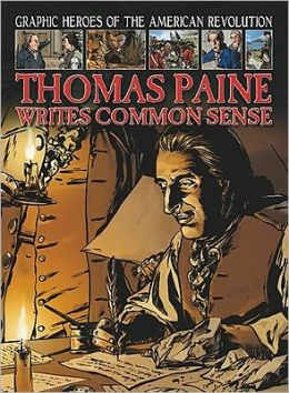Thomas Paine Writes Common Sense
