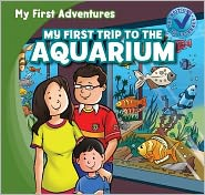 My First Trip to the Aquarium