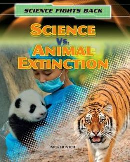 Science vs. Animal Extinction