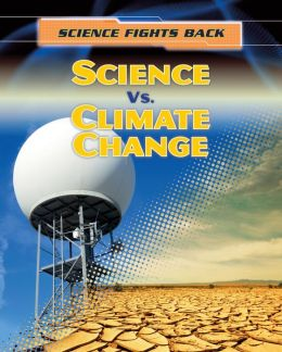 Science vs. Climate Change