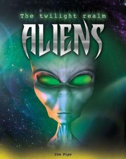 Aliens (Twilight Realm Series)