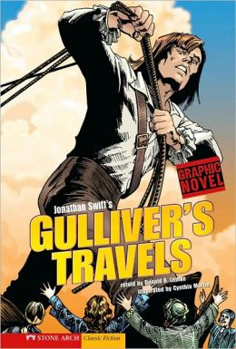 Jonathan Swift's Gulliver's Travels (Graphic Revolve Series)