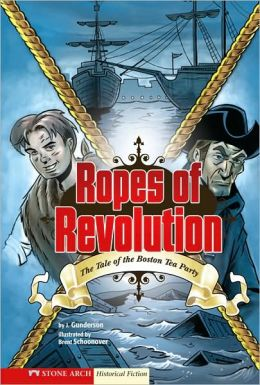 Ropes of Revolution: The Boston Tea Party