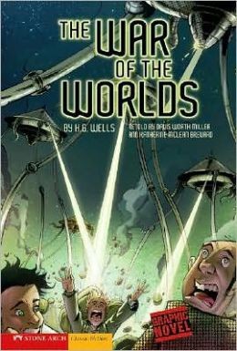 The War of the Worlds (Graphic Revolve Series)