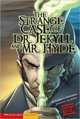 The Strange Case of Dr. Jekyll and Mr. Hyde (Graphic Revolve Series)