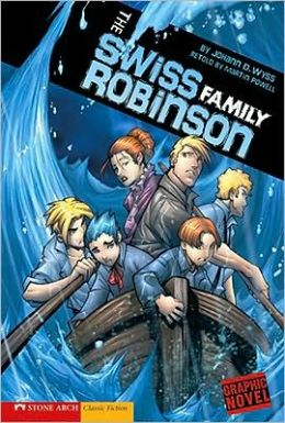 The Swiss Family Robinson (Graphic Revolve Series
