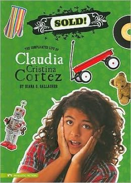 Sold!: The Complicated Life of Claudia Cristina Cortez