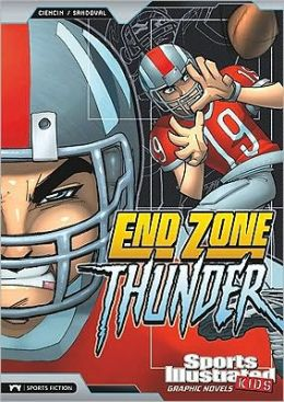 End Zone Thunder (Sports Illustrated Kids Graphic Novels Series)