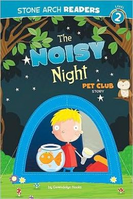 Noisy Night, The: A Pet Club Story