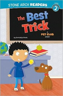 Best Trick, The: A Pet Club Story