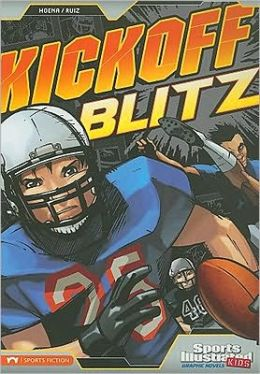 Kickoff Blitz (Sports Illustrated Kids Graphic Novels Series)