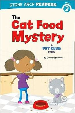 Cat Food Mystery, The: A Pet Club Story
