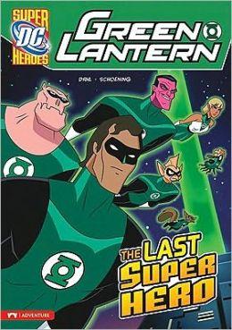 Last Super Hero, The