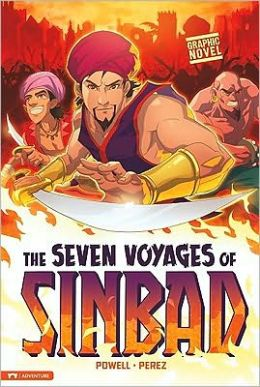 The Seven Voyages of Sinbad (Graphic Revolve Series)