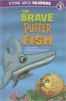 Brave Puffer Fish, The