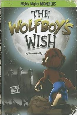 Wolfboy's Wish, The