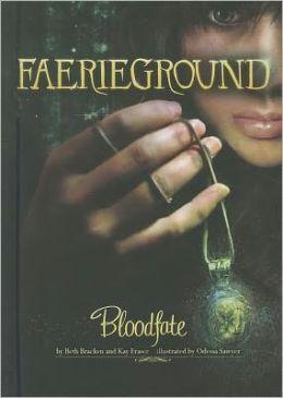 Bloodfate (Faerieground Series #3)