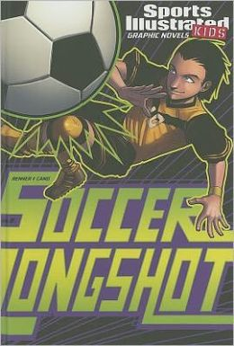 Soccer Longshot (Sports Illustrated Kids Graphic Novels Series)