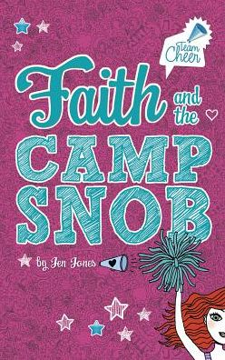 Faith and the Camp Snob (Team Cheer Series #1)