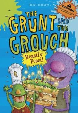 Beastly Feast! (The Grunt and The Grouch Series)